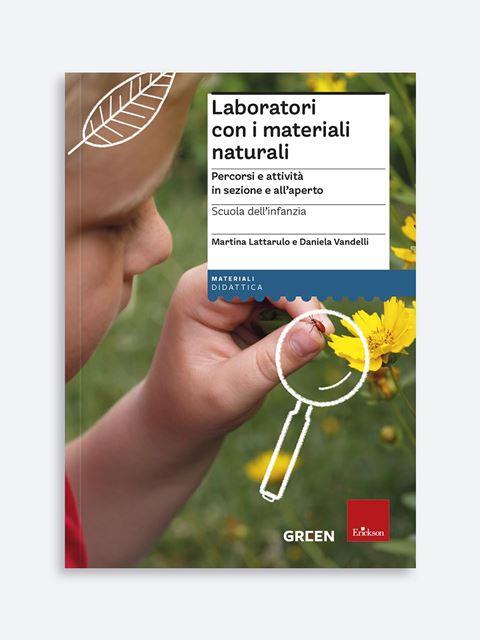 Laboratori con i materiali naturali - Libri di didattica, psicologia, temi sociali e narrativa - Erickson