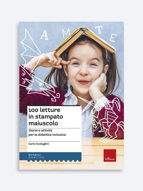 100 letture in stampato maiuscolo - Libri di didattica, psicologia, temi sociali e narrativa - Erickson