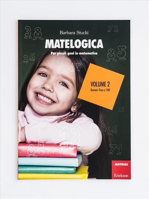 MATELOGICA - Volume 2 - Lessico del numero - Erickson