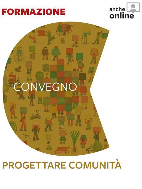 Progettare comunità - Convegno Internazionale - Eventi - Erickson
