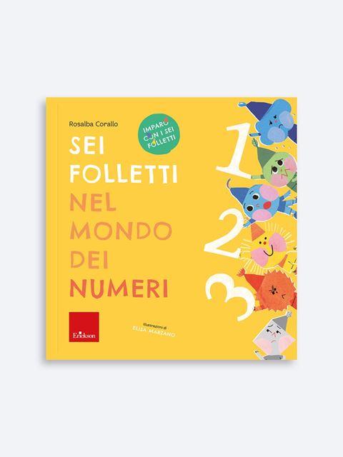 Sei folletti nel mondo dei numeri - Didattica: libri, guide e materiale per la scuola - Erickson