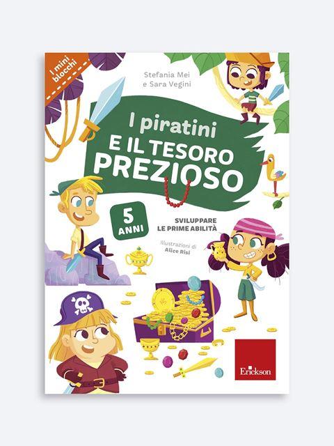 I piratini e il tesoro prezioso - Libri sui prerequisiti per il passaggio dalla scuola dell'infanzia alla primaria