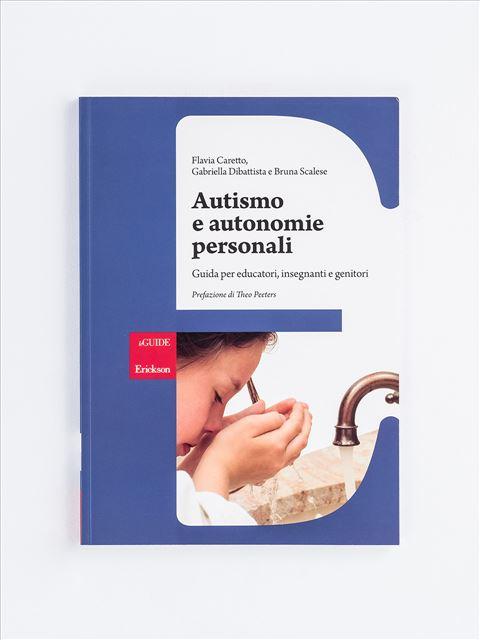 Autismo e autonomie personali - Libri - Erickson