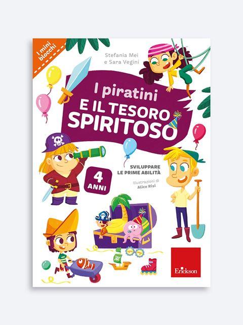 I piratini e il tesoro spiritoso - Didattica: libri, guide e materiale per la scuola - Erickson