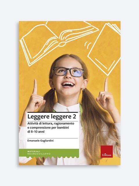 Leggere leggere - Volume 2 - Libri per la Scuola Primaria per bambini e insegnanti - Erickson