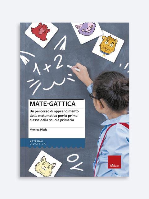 Mate-gattica - Libri per la Scuola Primaria per bambini e insegnanti - Erickson
