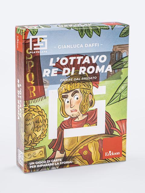 L'ottavo re di Roma - Giochi educativi e didattici da fare in classe - Erickson