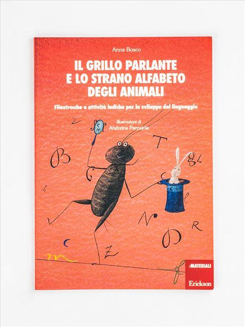 Il grillo parlante e lo strano alfabeto degli animali - Avviamento - Erickson