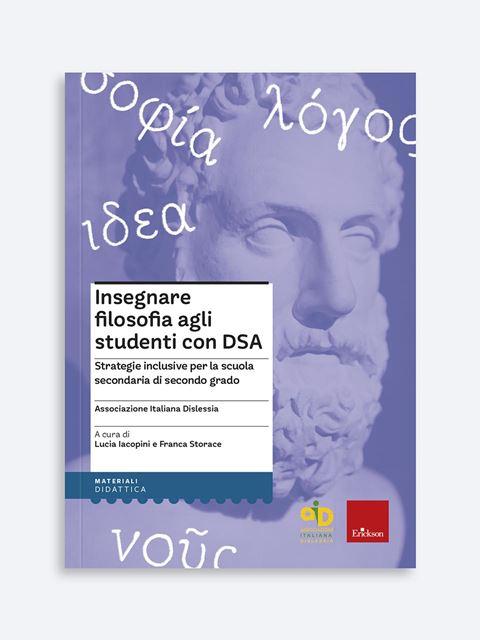 Insegnare filosofia agli studenti con DSA - Libri e corsi su DSA, disturbi specifici apprendimento - Erickson