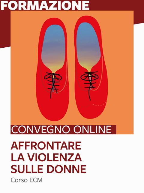 Affrontare la violenza sulle donne - Libri di Psicologia, test e corsi di formazione - Erickson