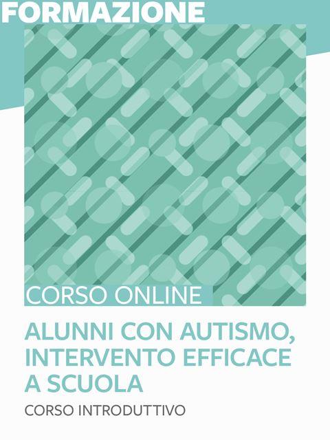 Alunni con autismo, intervento efficace a scuola - Iscrizione Corso online - Erickson Eshop