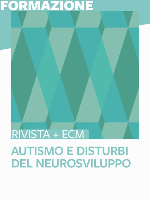 Autismo e Disturbi del Neurosviluppo - 25 ECM - Logopedista - Erickson