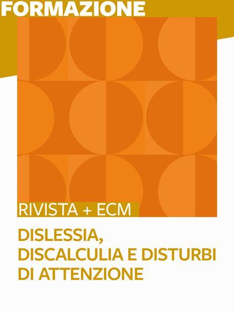 Dislessia, Discalculia e Disturbi di attenzione - 25 ECM - Logopedista - Erickson