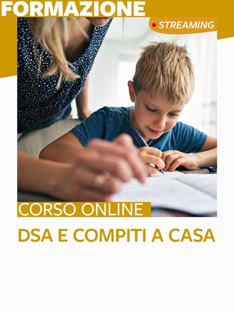 DSA e compiti a casa - Libri e corsi su DSA, disturbi specifici apprendimento - Erickson