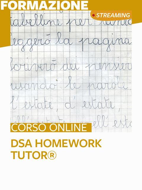 DSA Homework Tutor® - Formazione per docenti, educatori, assistenti sociali, psicologi - Erickson