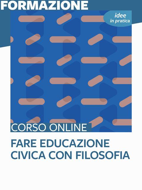 Fare educazione civica con filosofia - Idee in pratica - Search-Formazione - Erickson