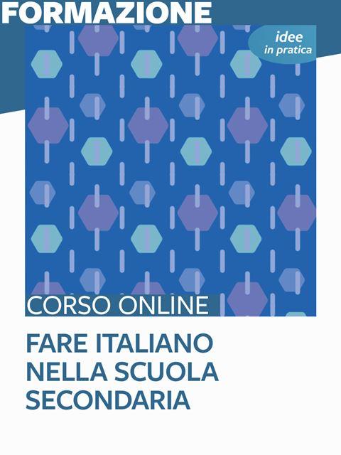 Fare italiano nella scuola secondaria - idee in pratica - Italiano - Erickson