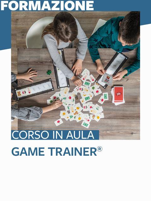Game Trainer® - Roma - Search-Formazione - Erickson