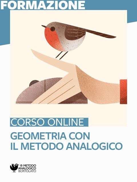 Geometria con il Metodo Analogico - Formazione per docenti, educatori, assistenti sociali, psicologi - Erickson