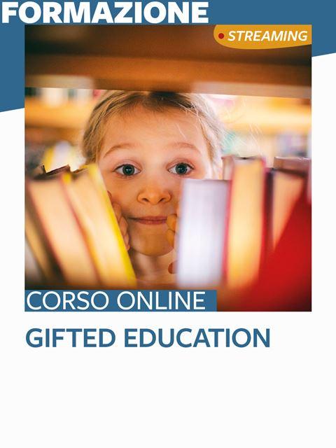 Gifted and Talented Education - Formazione per docenti, educatori, assistenti sociali, psicologi - Erickson