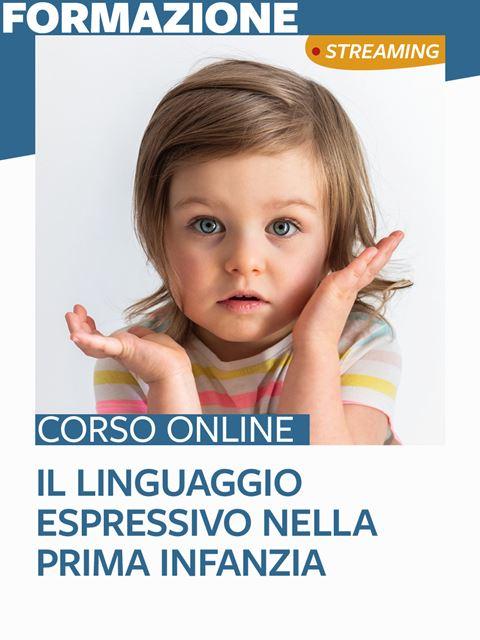 Il linguaggio espressivo nella prima infanzia - Laboratori e attività in gruppo - Erickson