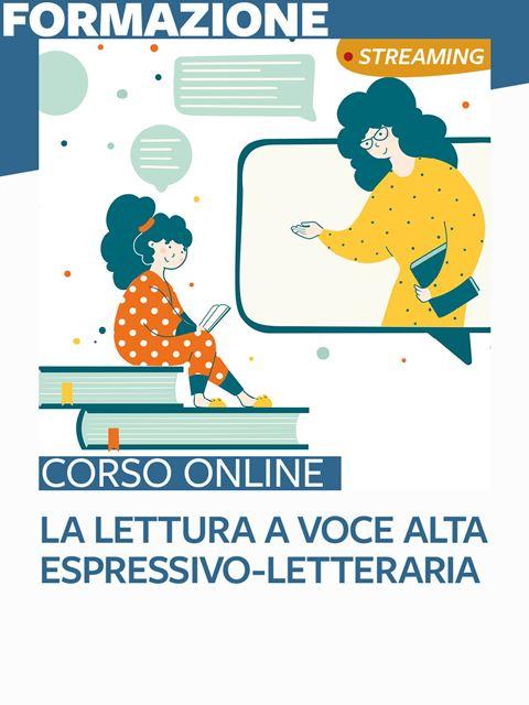 La lettura a voce alta espressivo-letteraria - Formazione per docenti, educatori, assistenti sociali, psicologi - Erickson