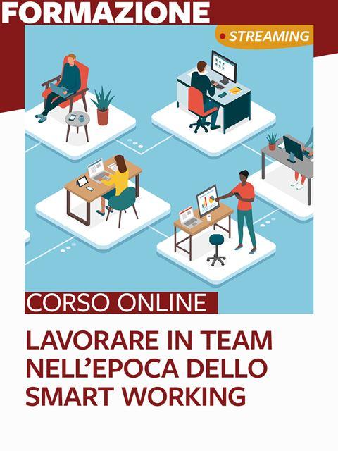 Lavorare in team nell'epoca dello smart working - Formazione per docenti, educatori, assistenti sociali, psicologi - Erickson