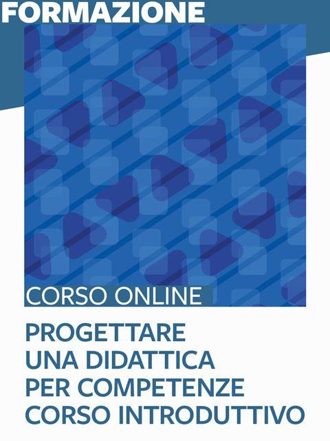 Progettare una didattica per competenze - corso introduttivo - Corsi online in autoapprendimento - Erickson
