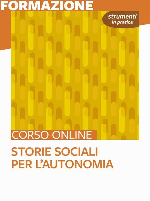 Storie Sociali per l'autonomia - Strumenti in pratica - Search-Formazione - Erickson