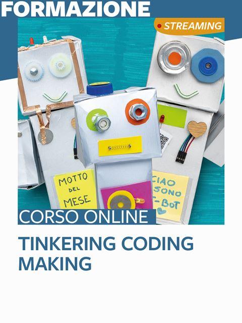 Tinkering coding making - Search-Formazione - Erickson