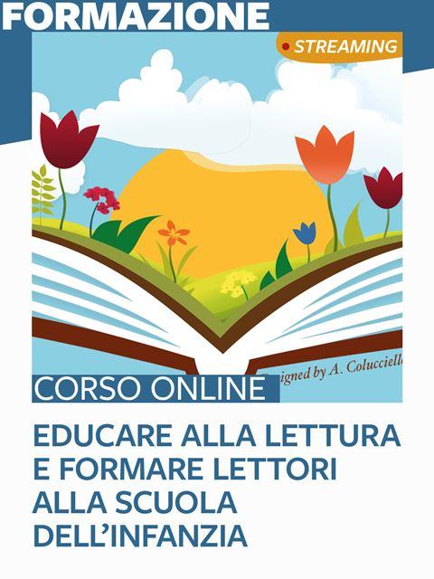 Educare alla lettura e formare lettori alla scuola dell'infanzia - Metodologie didattiche / educative - Erickson