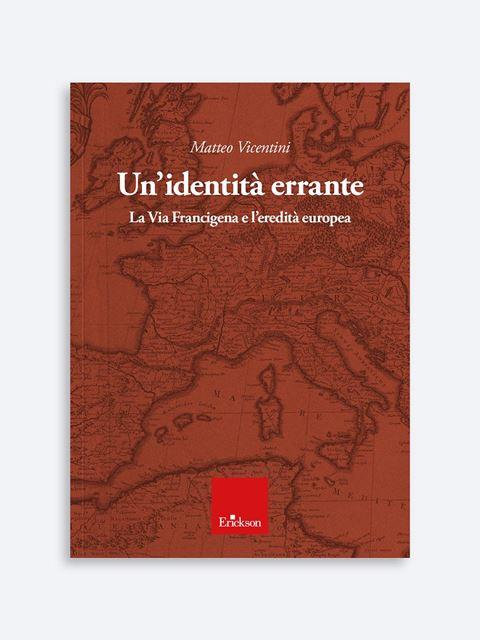 Un'identità errante - Società e cittadinanza - Erickson