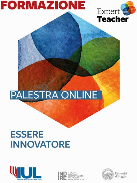 Essere innovatore - Palestra online Expert Teacher - Formazione per docenti, educatori, assistenti sociali, psicologi - Erickson