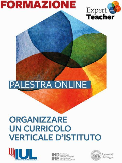 Organizzare un curricolo verticale d'istituto - Palestra online Expert Teacher - Master e corsi perfezionamento per insegnanti - Expert Teacher