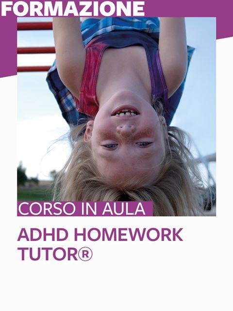 ADHD Homework Tutor®  - Cagliari - Formazione per docenti, educatori, assistenti sociali, psicologi - Erickson