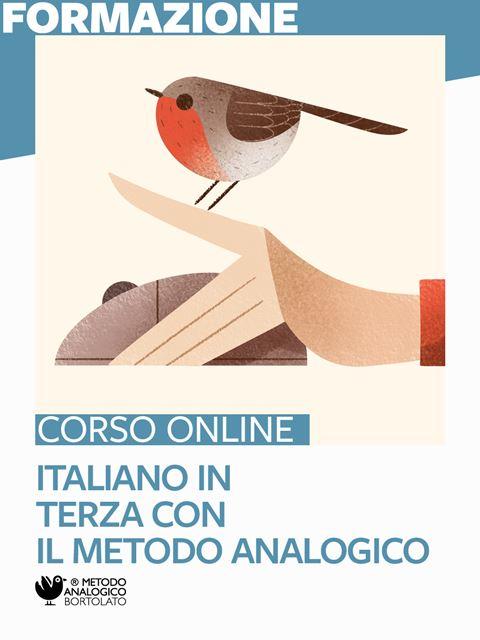 Italiano in terza con il Metodo Analogico - Formazione per docenti, educatori, assistenti sociali, psicologi - Erickson