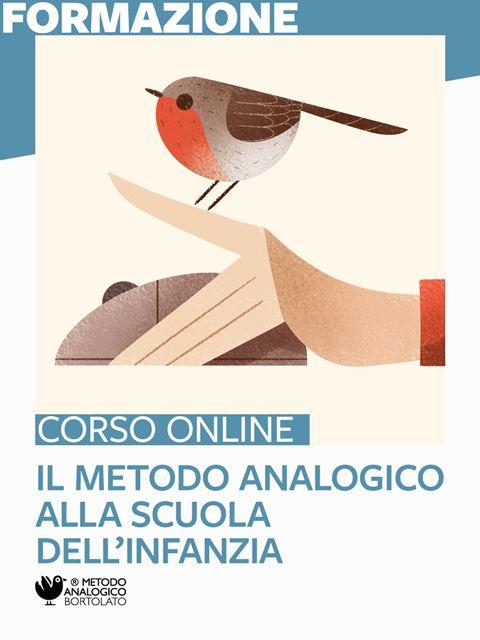 Il Metodo Analogico alla scuola dell'infanzia - Formazione per docenti, educatori, assistenti sociali, psicologi - Erickson