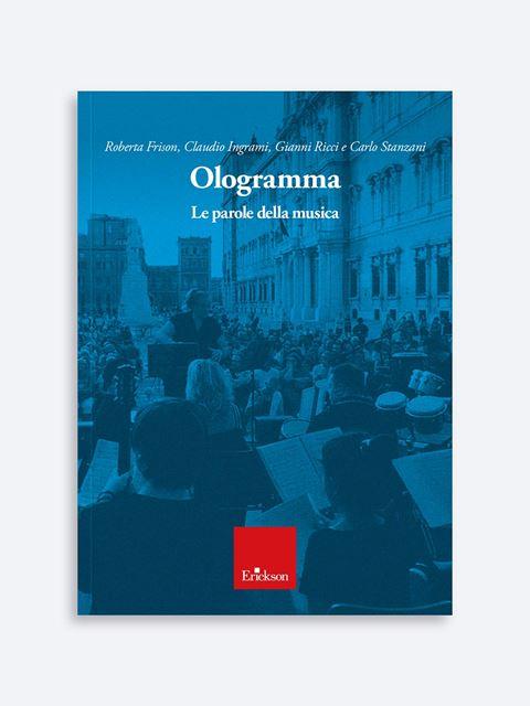 Ologramma - Integrazione sociale / lavorativa autonomie personali e vita familiare - Erickson