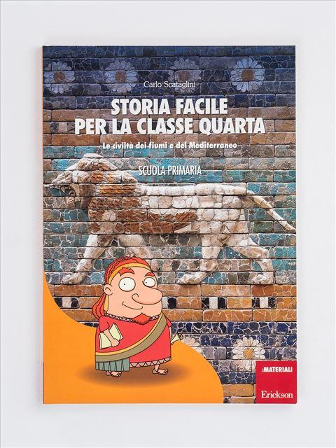 Storia facile per la classe quarta - Geografia facile per la classe quarta - Libri - Erickson