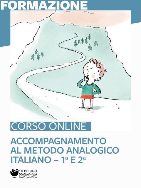Accompagnamento all'utilizzo del metodo analogico - Italiano 1ª e 2ª - Formazione per docenti, educatori, assistenti sociali, psicologi - Erickson