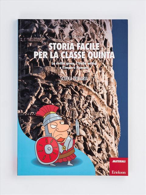 Storia facile per la classe quinta - Geografia facile per la classe terza - Libri - Erickson