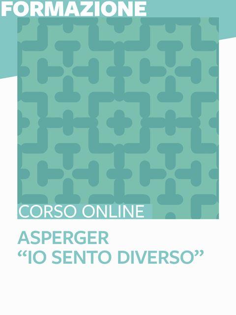 """Asperger – """"Io sento diverso"""" - Formazione per docenti, educatori, assistenti sociali, psicologi - Erickson"""