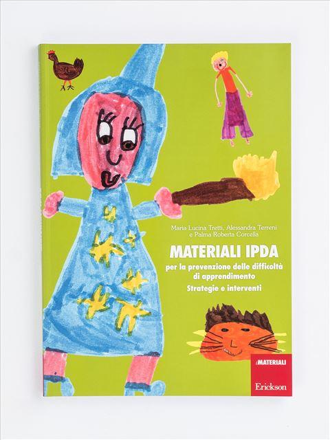 Materiali IPDA per la prevenzione delle difficoltà di apprendimento - 30 minuti di compiti al giorno - Libri - Erickson