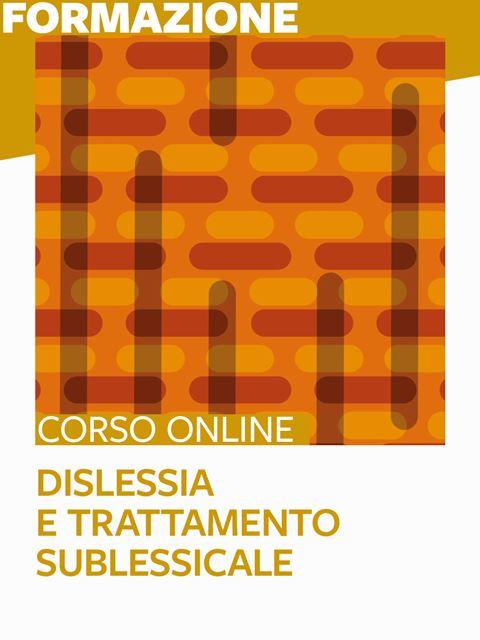Dislessia e trattamento sublessicale - Libri e corsi su DSA, disturbi specifici apprendimento - Erickson