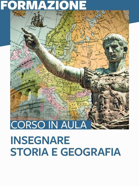 Insegnare storia e geografia -percorso di accompagnamento - Formazione per docenti, educatori, assistenti sociali, psicologi - Erickson