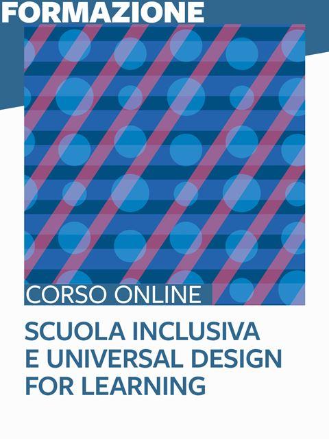 Scuola inclusiva e Universal Design for Learning (UDL) - Metodologie didattiche / educative - Erickson