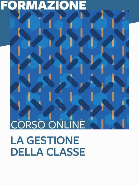 La gestione della classe - Metodologie didattiche / educative - Erickson