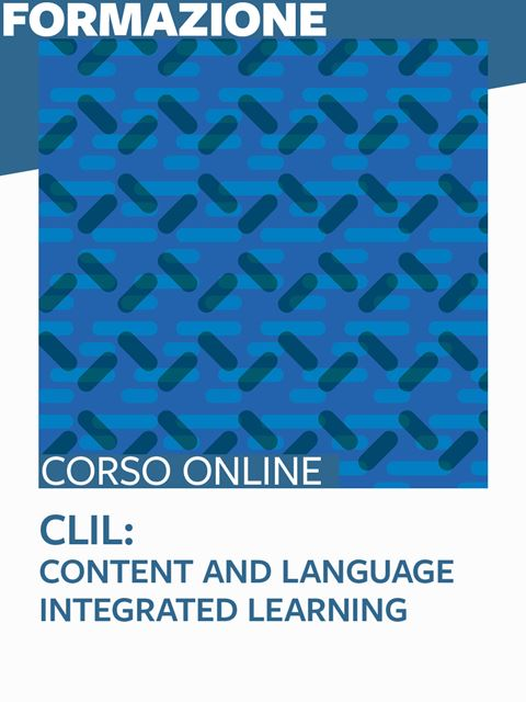 CLIL: Content and Language Integrated Learning - Metodologie didattiche / educative - Erickson