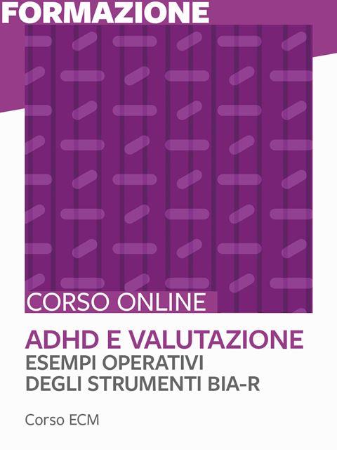 BIA-R - Esempi operativi degli strumenti - ADHD e valutazione. - Search - Erickson