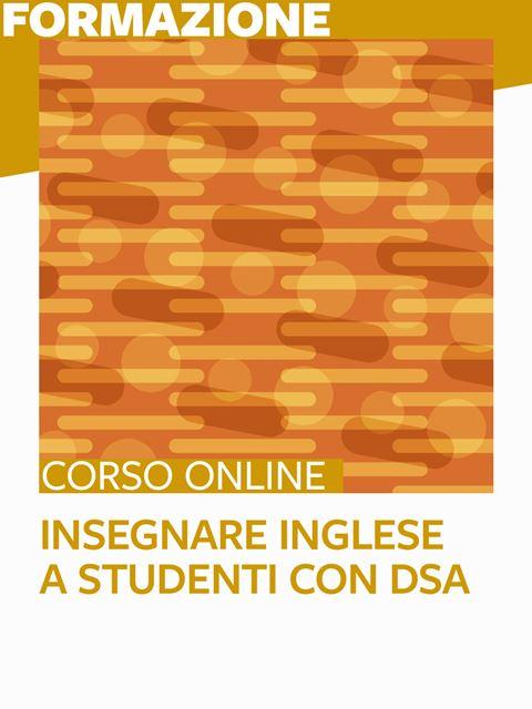 Insegnare inglese agli studenti con DSA - Libri e corsi su DSA, disturbi specifici apprendimento - Erickson